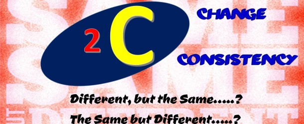 2C's: Change and Consistency