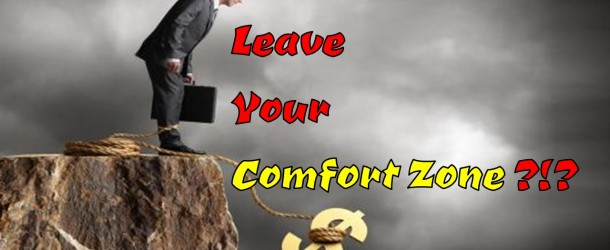 Leave Your Comfort Zone?